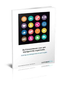 E-book over de 8 bouwstenen voor een klantegerichte organiisatie gericht op het creeeren van een optimale klantbeleving.