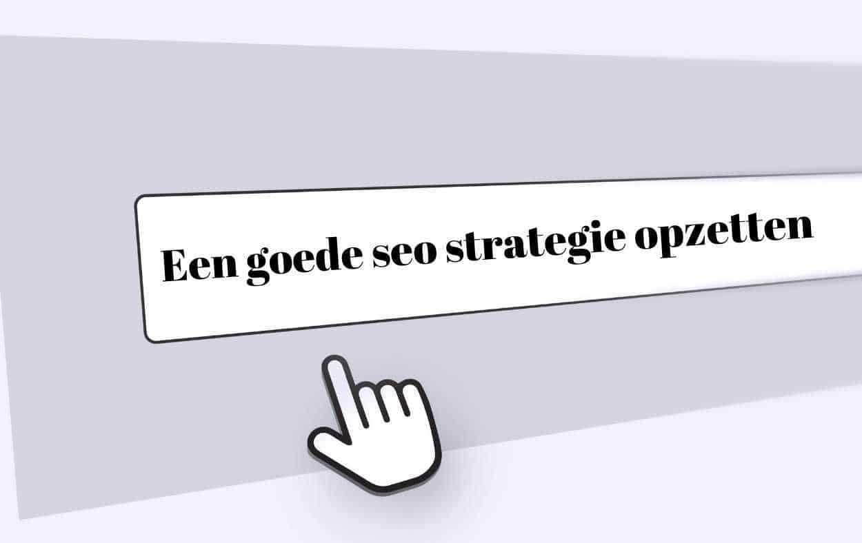 Een seo optimalisatie strategie